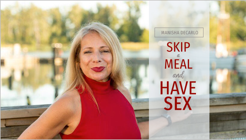 Skip a Meal & Have Sex